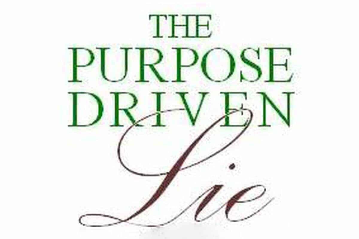 The Life Purpose Lie